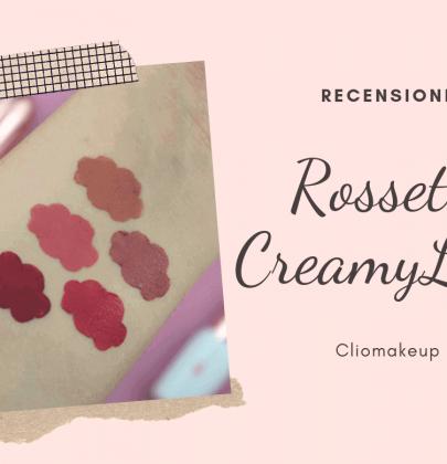 Recensione CreamyLove di ClioMakeUp