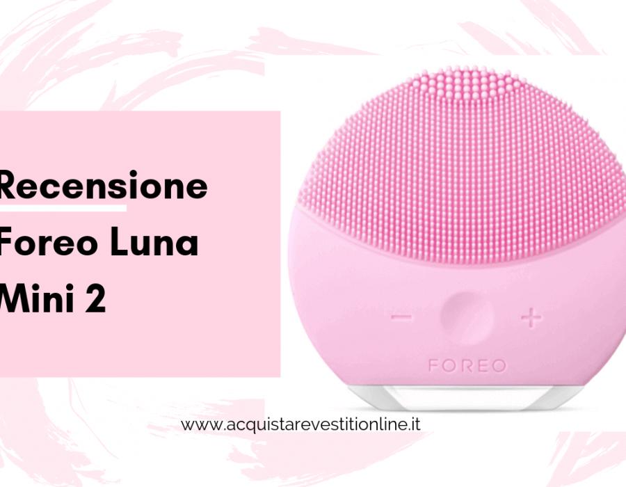 Recensione Foreo Luna mini 2