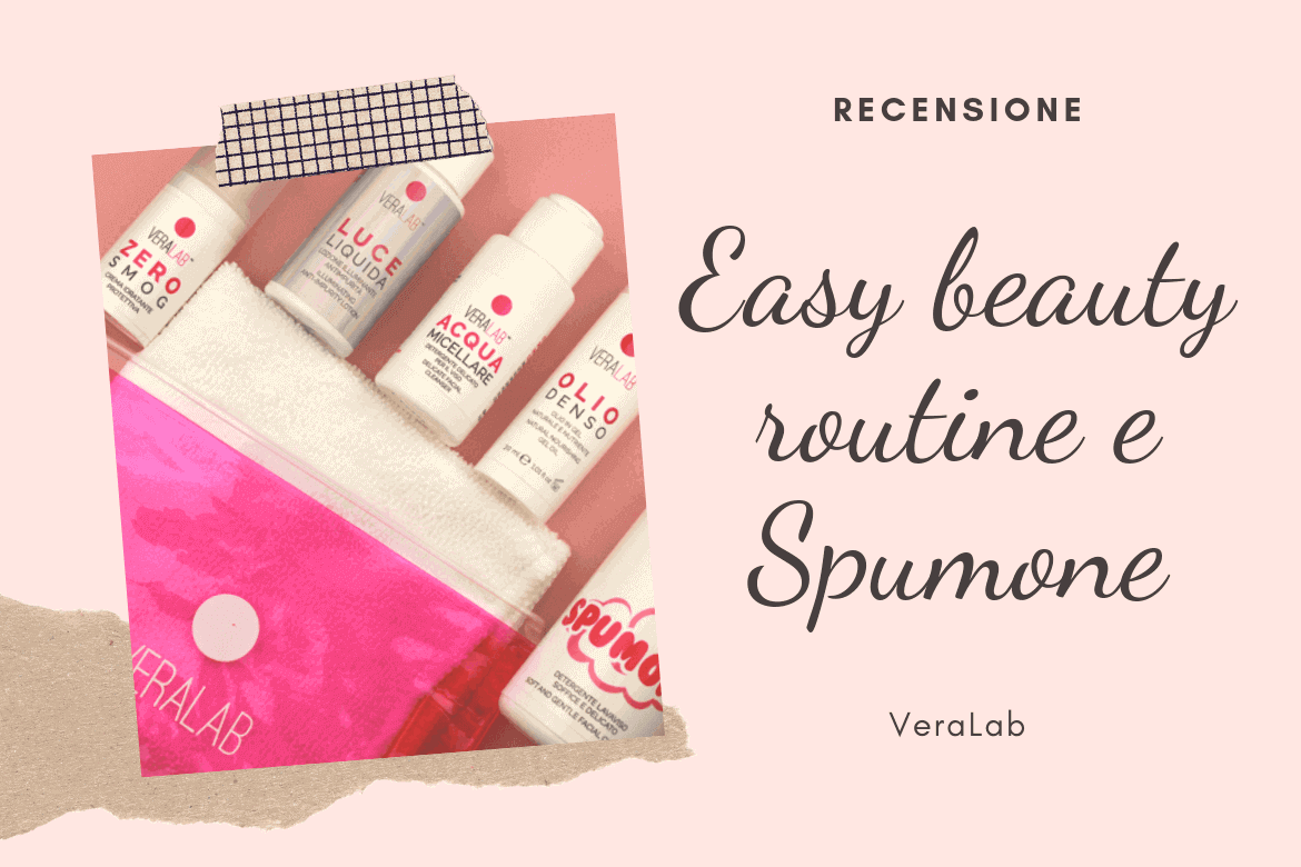 recensione kit easy beauty routine veralab