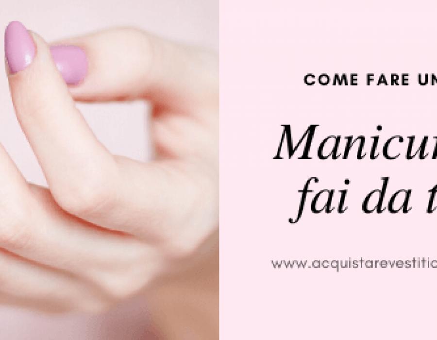 Come fare la manicure fai da te