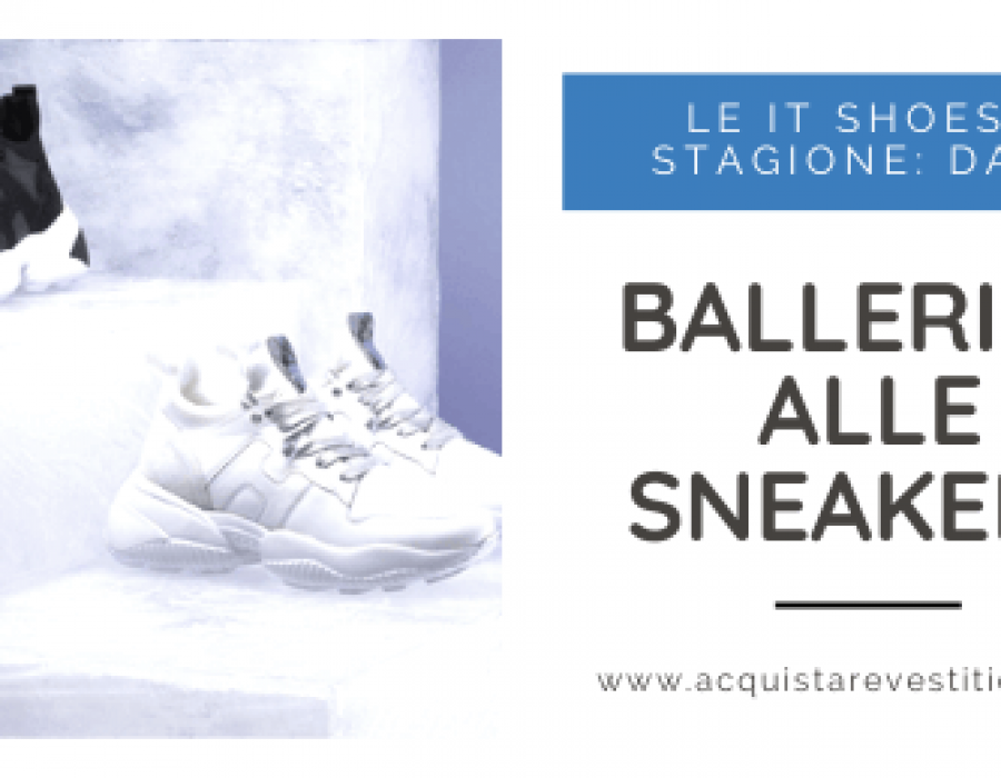 Le ballerine e le sneakers sono le IT shoes di stagione