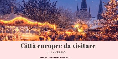 Città europee da visitare in inverno